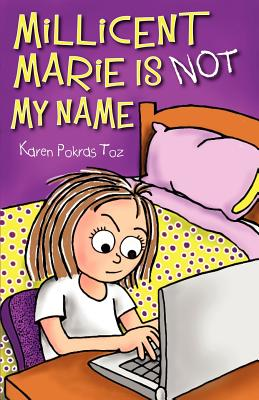 Cover for Millicent Marie Is Not My Name