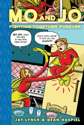 Mo and Jo Fighting Together Forever: Toon Level 3 (Toon Books) Cover Image