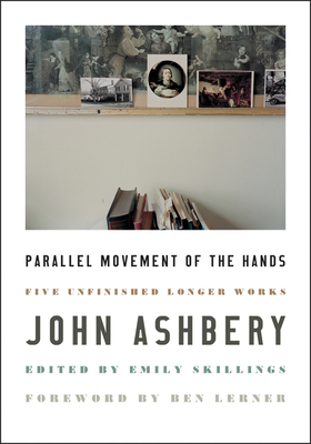 Parallel Movement of the Hands: Five Unfinished Longer Works Cover Image