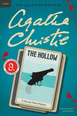 The Hollow: A Hercule Poirot Mystery (Hercule Poirot Mysteries #25) Cover Image