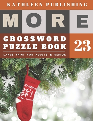 Crossword Puzzles Large Print: crosswords for teenagers - More Full Page Crosswords to Challenge Your Brain (Find a Word for Adults & Seniors) - chri Cover Image