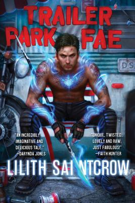 Trailer Park Fae (Gallow and Ragged #1) Cover Image