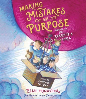 Making Mistakes on Purpose (Ms. Rapscott's Girls #2) Cover Image