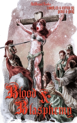 Blood and Blasphemy Cover Image
