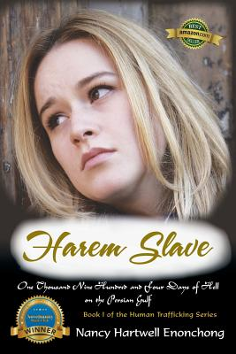 Harem Slave: One Thousand Nine Hundred and Four Days of Hell on the Persian Gulf Cover Image