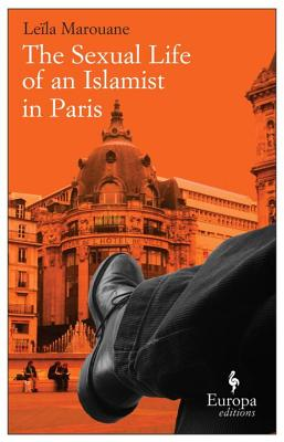 Cover for The Sexual Life of an Islamist in Paris