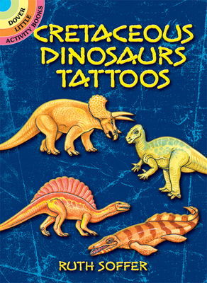 Cretaceous Dinosaurs Tattoos (Dover Tattoos) Cover Image