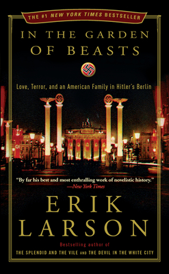 In the Garden of Beasts Erik Larson, Broadway, $17,