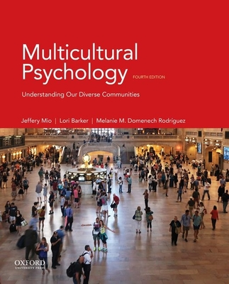 Multicultural Psychology: Understanding Our Diverse Communities Cover Image