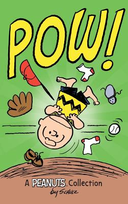 Charlie Brown: POW!: A Peanuts Collection (Peanuts Kids #3) Cover Image