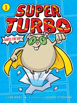 Cover for Super Turbo Saves the Day!