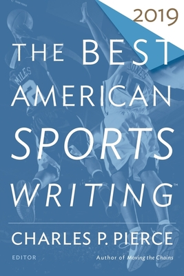 The Best American Sports Writing 2019 (The Best American Series ®) Cover Image