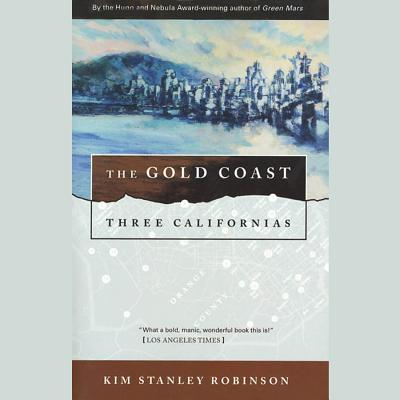 The Gold Coast (Three Californias Triptych #2) Cover Image