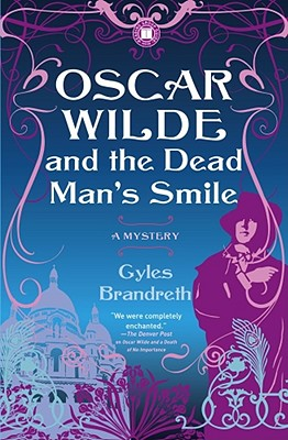 Oscar Wilde and the Dead Man's Smile Cover
