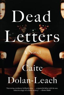 Dead Letters: A Novel Cover Image