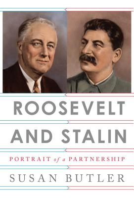 Roosevelt and Stalin: Portrait of a Partnership Cover Image