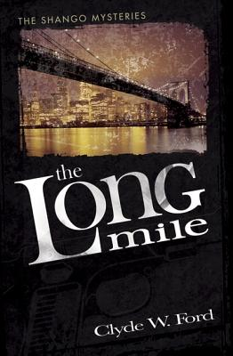 The Long Mile: The Shango Mysteries Cover Image
