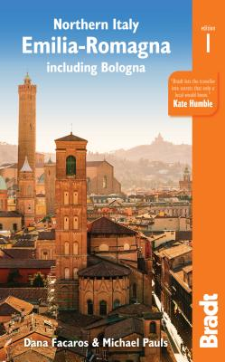 Northern Italy: Emilia-Romagna: Including Bologna, Ferrara, Modena, Parma, Ravenna and the Republic of San Marino Cover Image