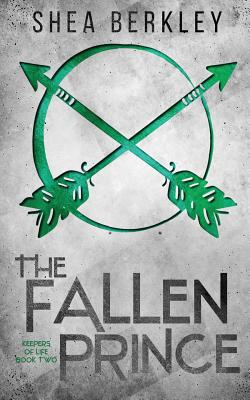 The Fallen Prince (Keepers of Life #2) Cover Image