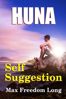 Huna and Self Suggestion Cover