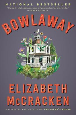 Bowlaway: A Novel Cover Image
