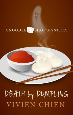 Death by Dumpling (Noodle Shop Mystery #1) Cover Image