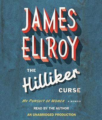 The Hilliker Curse: My Pursuit of Women Cover Image