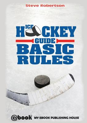 Ice Hockey Guide - Basic Rules Cover Image