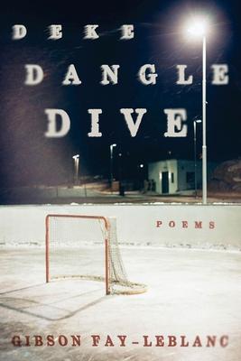 Deke Dangle Dive: Poems Cover Image