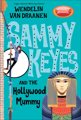 Sammy Keyes and the Hollywood Mummy (Sammy Keyes (Pb)) Cover Image