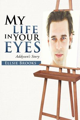 My Life in Your Eyes: Addyson's Story Cover Image
