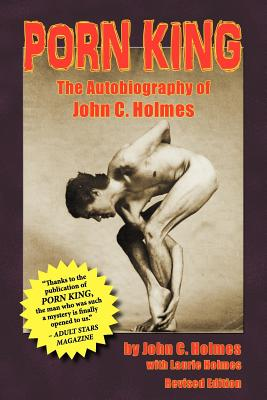 Porn King - The Autobiography of John Holmes Cover Image