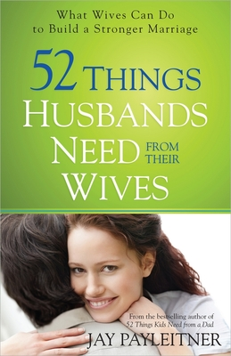 52 Things Husbands Need from Their Wives Cover