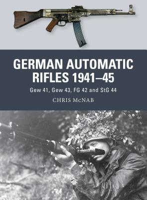 German Automatic Rifles 1941 45 Cover
