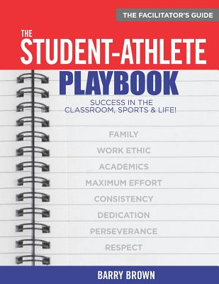 The Student-Athlete Playbook: The Facilitator's Guide Cover Image
