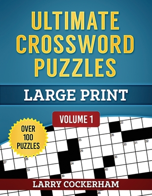 Ultimate Crossword Puzzles: Large Print Cover Image