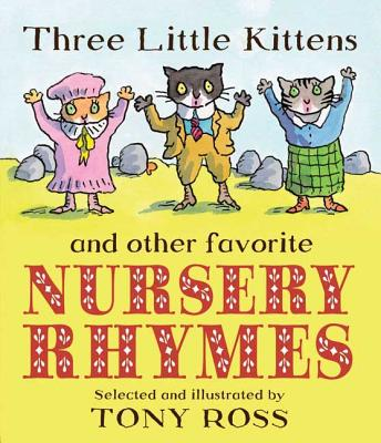 Three Little Kittens and Other Favorite Nursery Rhymes Cover