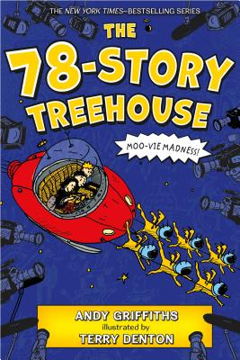 The 78-Story Treehouse: Moo-vie Madness! (The Treehouse Books #6) Cover Image