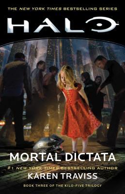 Halo: Mortal Dictata: Book Three of the Kilo-Five Trilogy Cover Image