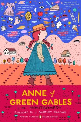 Anne of Green Gables: (Penguin Classics Deluxe Edition) Cover Image