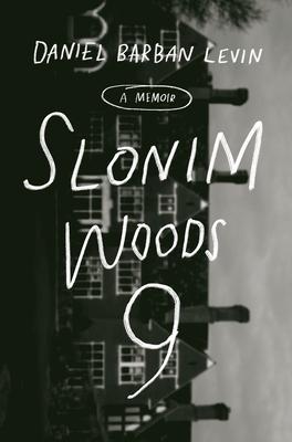 Slonim Woods 9: A Memoir Cover Image