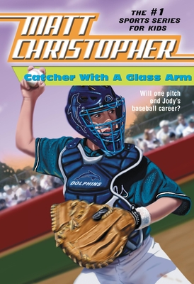 Catcher with a Glass Arm Cover Image