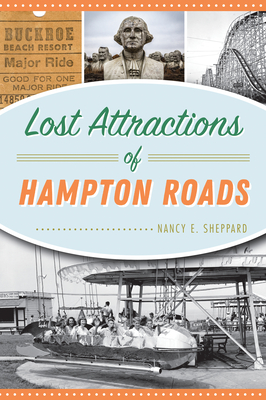 Lost Attractions of Hampton Roads Cover Image
