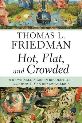 Hot, Flat, and Crowded Cover