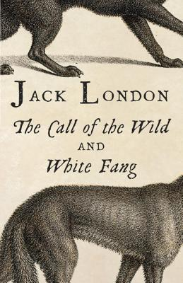The Call of the Wild & White Fang (Vintage Classics) Cover Image