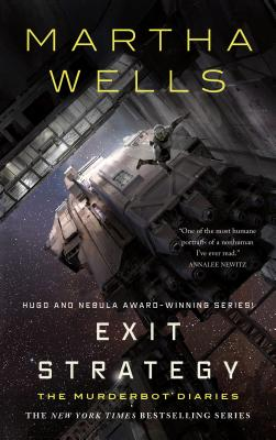 Exit Strategy: The Murderbot Diaries Cover Image