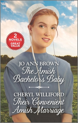 The Amish Bachelor's Baby and Their Convenient Amish Marriage: A 2-In-1 Collection Cover Image