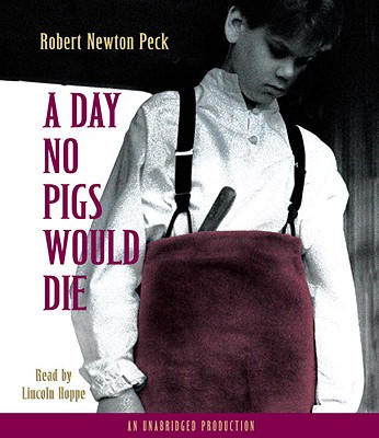 the maturity of rob peck in the novel a day no pigs would die Will the support of a loving family and the plainspoken shaker teachings of his father, haven, be enough to see rob through on the day no pigs would die - back cover from inside the book.