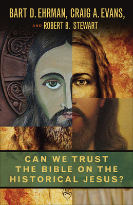 Can We Trust the Bible on the Historical Jesus? Cover Image