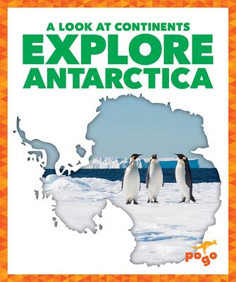 Explore Antarctica Cover Image